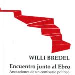 Encuentro junto al Ebro. Anotaciones de un comisario político