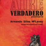 """Reseña sobre """"Aire verdadero"""" de Armando Silles Mclaney"""